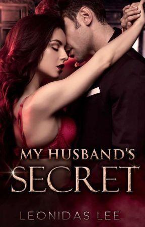 My Husband's Secret √ by LEONIDAS_Lee