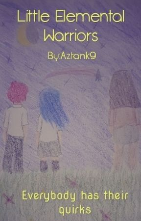 Little Elemental Warriors- Original Series by Aztank9