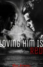 Loving him is RED(Tamamlandı) by blue_dreams_