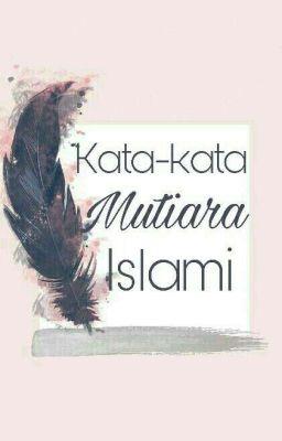 Kata Kata Mutiara Islami Din Wattpad