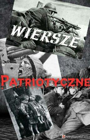 Wiersze Patriotyczne Idą żołnierze Wattpad