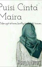 Puisi Cinta Maira by fahmara