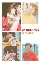My Naughty Boy || Vkook by ZK_Vkook