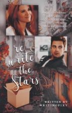 Rewrite the Stars ✔ by writingpixy
