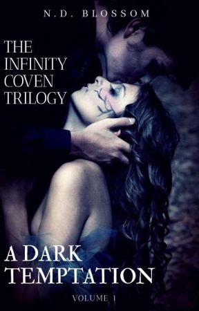 The Infinity Coven Trilogy_A Forbidden Temptation (Volume 1) by nabiilah25