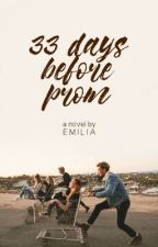 33 Days Before Prom by sweetlikeboba
