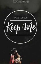 keep me 》 sungjoy fanfic by sooyoungexquisites