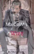 Malcolm's Wife by mercyblaze