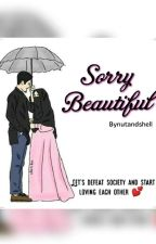 Sorry Beautiful  by bookholicc