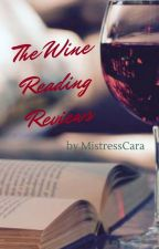 The Wine Reading Reviews [OPEN] by MistressCara