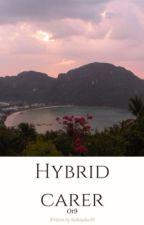 Hybrid Carer /ot9 by Sutkiasha09