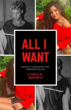 all i want • c.dallas by hunterotic