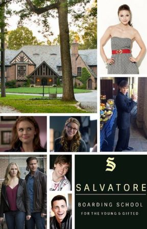 Salvatore Boarding School for the Young & Gifted [Book 2] by klaroline-4ever