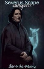 Severus Snape Imagines by WrittenByLivingStars