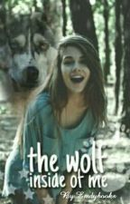 The wolf inside of me.  by Emdybooks