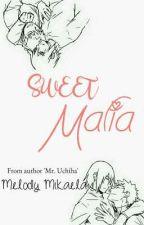 Sweet Mafia by mel_mikaela