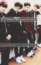 BTS Mate: Crazy In Love by Heart_Staryknight