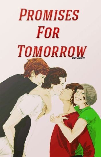Promises For Tomorrow (Larry Stylinson AU Time-Travel!Larry)