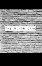 The Rumor Game by percy_the_narwhal