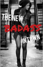 The New Badass In Town by peachyyyperfect
