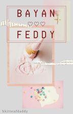 Bayan y Feddy ; (breddy meyva) by bkittenfdaddy