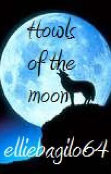 Howls of the moon