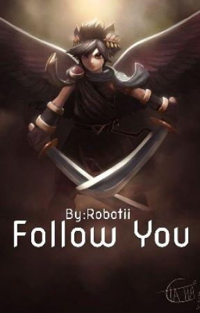 Follow You (Dark Pit x OC) by Robotii