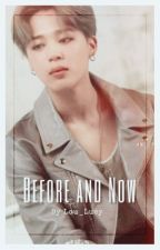 Before and Now [BTS Jimin FF] by Lou_Lucy