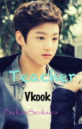 TEACHER {°VKOOK°} by KimSeoksara