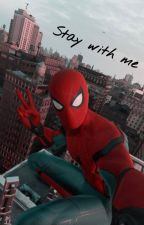STAY WITH ME ➰ peter parker by -wandis