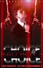 Bad Boy's Choice by herzensmaske