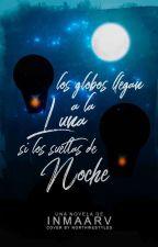 Los globos llegan a la luna si los sueltas de noche by InmaaRv