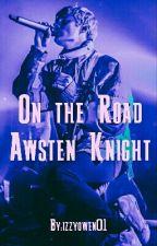 On the Road- Awsten Knight Waterparks by izzyowen01