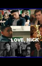love, nick  // gay // cz by Clarie_Stylinson