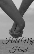Hold My Hand by loser0000