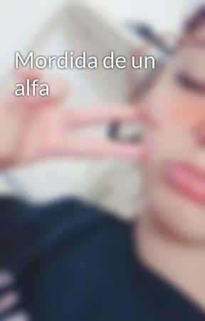 Mordida de un alfa  by xxTAMxx