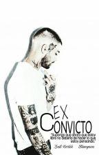 Ex Convicto. Ziall. by BLUEYESN