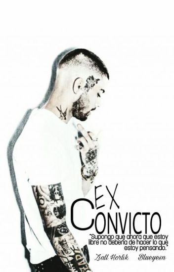 Ex Convicto. Ziall.