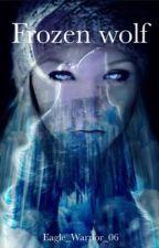 Frozen Wolf by Eagle_Warrior_06