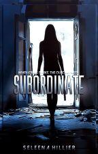 Subordinate by thebarnacletomyboat