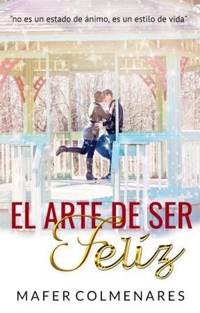 EL ARTE DE SER FELIZ by MarieColmenares_05