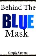 Behind The Blue Mask [Eyeless Jack] by Heartbeat_xxx