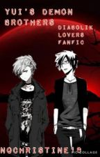 Yui's Demon Brothers (Diabolik Lovers Fanfic) by Nqchristine18