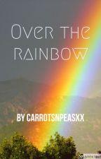 Over the rainbow // DUTCH by Carrotsnpeasxx