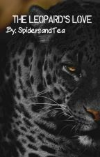 The Leopard's Love: Blood-arc Series, #5 - (BoyxBoy) by SpidersAndTea