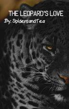 The Leopard's Love: Blood-arc Series, #5 - (BoyxBoy) by SpidersAndTea