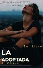 La Adoptada  by EESCH21