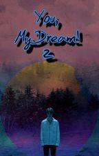 Ти,моята мечта...2 by Izyoong_J_S