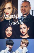 Salvemos a Camila.~Camren Gip by Mariana45Leon3