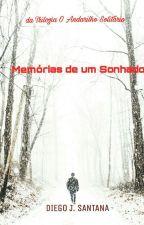 O Andarilho Solitário: Memórias de um Sonhador by DiegoSantana569